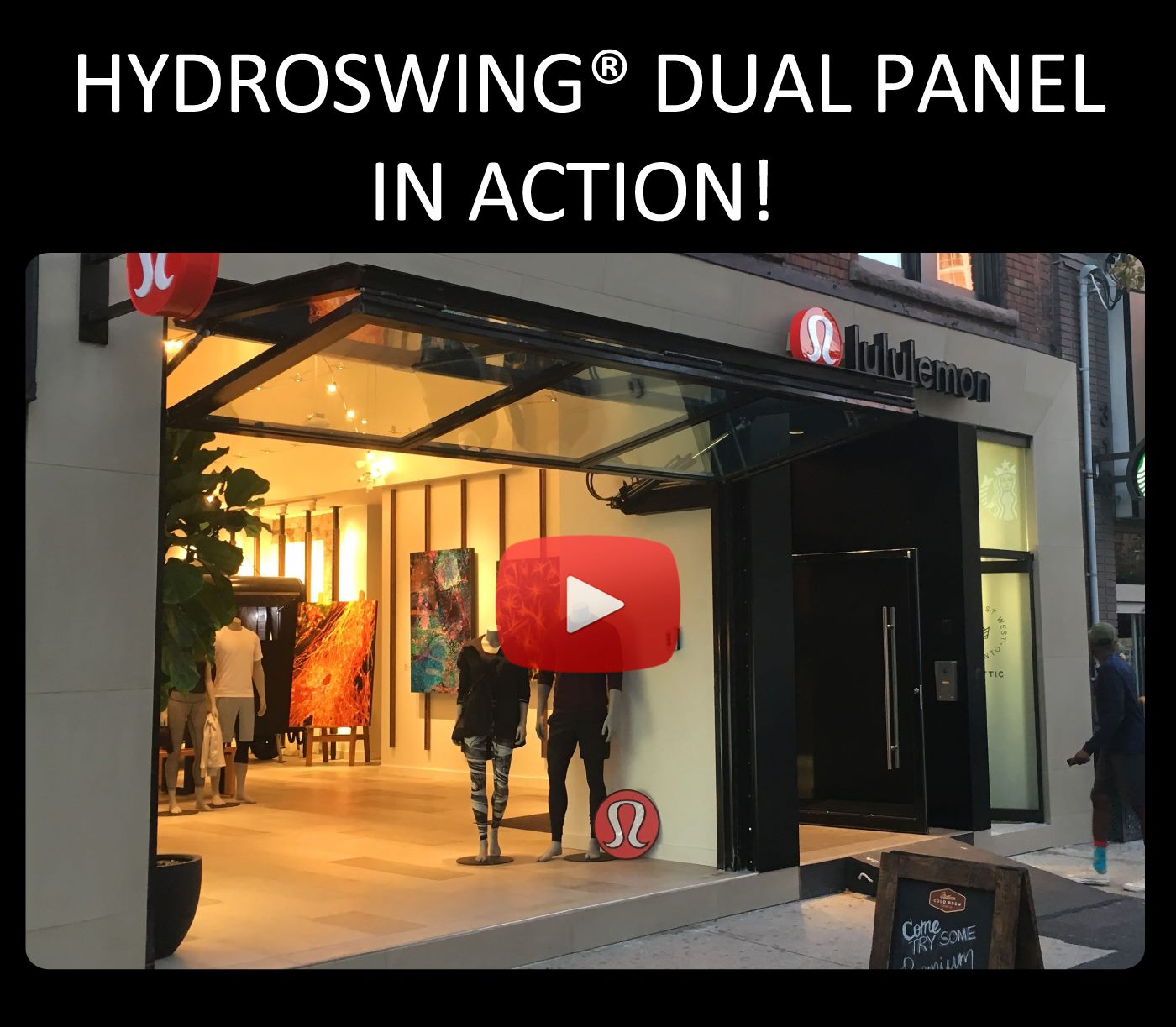 lulu lemon chooses hydroswing dual panel door for its store front