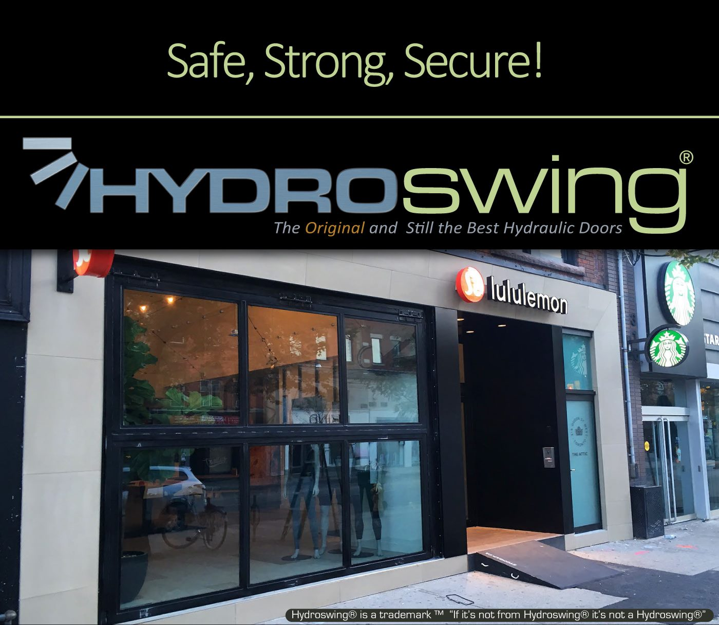 hydroswing dual panel door chosen to protect and enhance the appearance of lulu lemons store front
